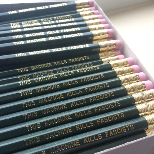 This Machine Kills Fascists Pencils
